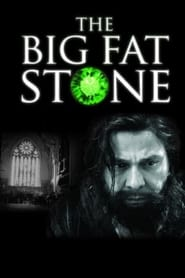 The Big Fat Stone (2014)
