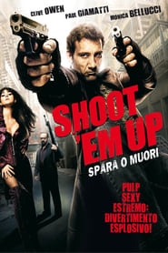 Shoot 'Em Up – Spara o muori!