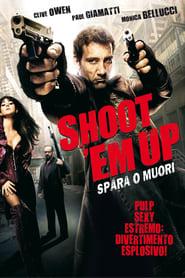 Shoot 'Em Up – Spara o muori! (2007)