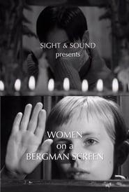 Women on a Bergman Screen