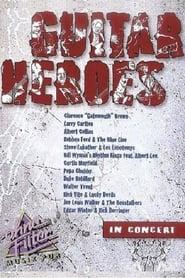 Guitar Heroes - In Concert 2003