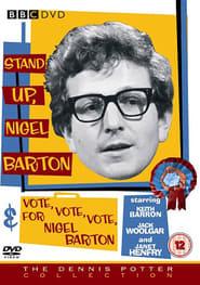 VOTE, VOTE, VOTE for Nigel Barton 1965
