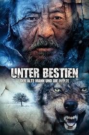 Unter Bestien - Der alte Mann und die Wölfe