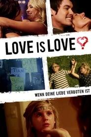 Love Is Love - Wenn deine Liebe verboten ist 2016