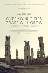 Over Your Cities Grass Will Grow (2011)