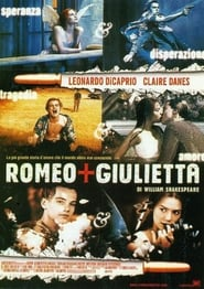 Romeo + Giulietta di William Shakespeare 1996