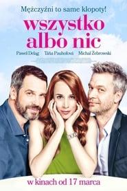 Wszystko albo nic / Všetko alebo nič (2017)