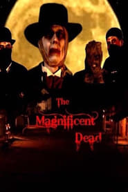 The Magnificent Dead (1970)