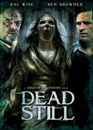 Dead Still [2014]