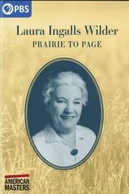 Laura Ingalls Wilder: Prairie to Page -  - Azwaad Movie Database