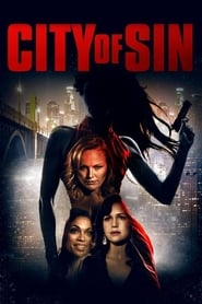 City of Sin (2017) Full Movie Online HD