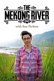 The Mekong River with Sue Perkins 2014