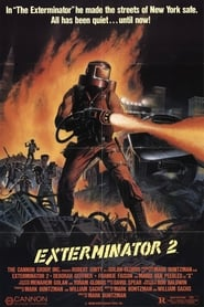 Film Exterminator II streaming VF gratuit complet