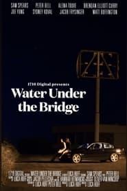 مترجم أونلاين و تحميل Water Under The Bridge 2021 مشاهدة فيلم