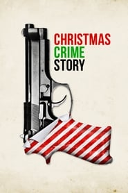 Christmas Crime Story (2017) Hdrip 720p