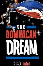 The Dominican Dream (2019)