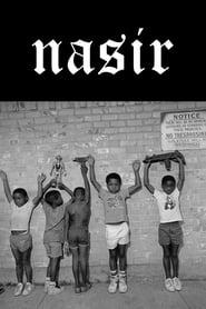 Nasir: The Film (2018)