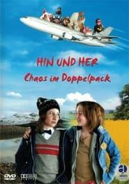 Hin und her - Chaos im Doppelpack 2003