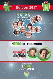 Regarder Juste Pour Rire 2017 - Gala Juste Personnages