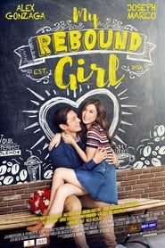Watch My Rebound Girl (2016)