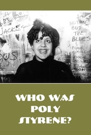Who is Poly Styrene?