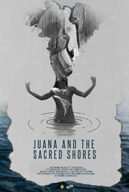 Juana and the Sacred Shores