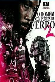 Filme – O Homem dos Punhos de Ferro 2