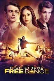regarder High Strung : Free Dance sur Streamcomplet