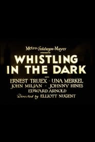 Whistling In The Dark plakat