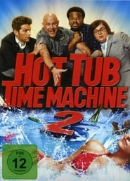 Hot Tub Time Machine 2 [2015]