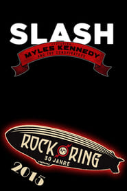 Watch Slash feat. Myles Kennedy & the Conspirators - Rock am Ring 2015  Free Online