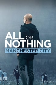 All or Nothing: Manchester City Season 1