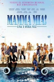 Mamma Mia! Una y otra vez gratis en gnula