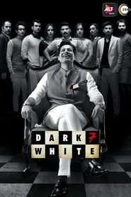 Dark 7 White S01 2020 Alt Web Series Hindi WebRip All Episodes 50mb 480p 170mb 720p 500mb 1080p