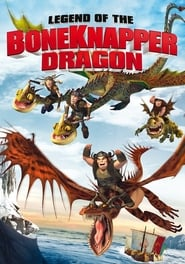 Poster Legend of the BoneKnapper Dragon 2010