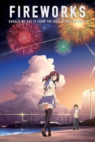 Uchiage hanabi, shita kara miru ka? Yoko kara miru ka? (Fireworks Should We See It from the Side or the Bottom)