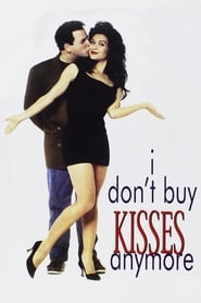 I Don't Buy Kisses Anymore 1992