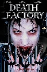 Death Factory (2002)