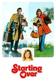 Starting Over (1979) Watch Online in HD
