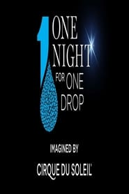 One Night for One Drop: Imagined by Cirque du Soleil (2019) Online Cały Film Zalukaj Cda