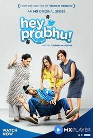 Hey Prabhu S01 2019 MX Web Series Hindi WebRip All Episodes 60mb 480p 200mb 720p 400mb 1080p