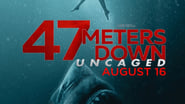 47 Meters Down : Uncaged images