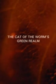 The Cat of the Worm's Green Realm (1997)