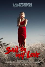 Sail On, My Love (2021)