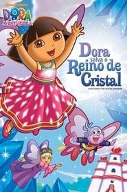 Dora A Aventureira: Dora Salva o Reino de Cristal