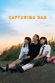 Capturing Dad