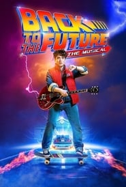 Back To The Future - The Musical 2020