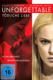 Unforgettable – Tödliche Liebe [2017]