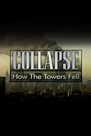 Collapse: How the Towers Fell