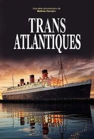 Transatlantiques 2019